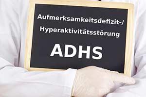 ADHS - Aufmerksamkeitsdefizit Hyperaktivitätsstörung